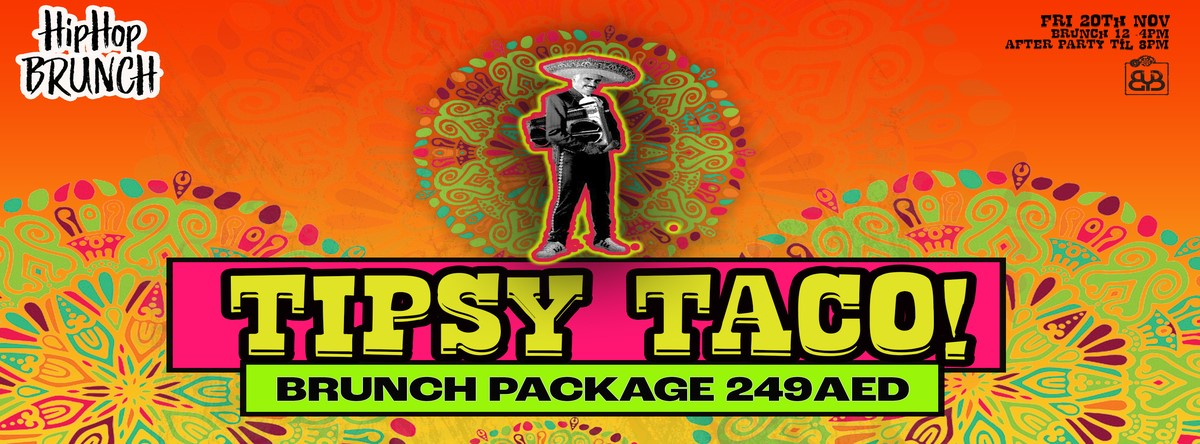 HipHop Brunch presents Tipsy Tacos @ BYB
