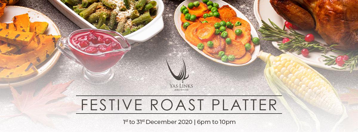Festive Roast Platter @ Yas Links