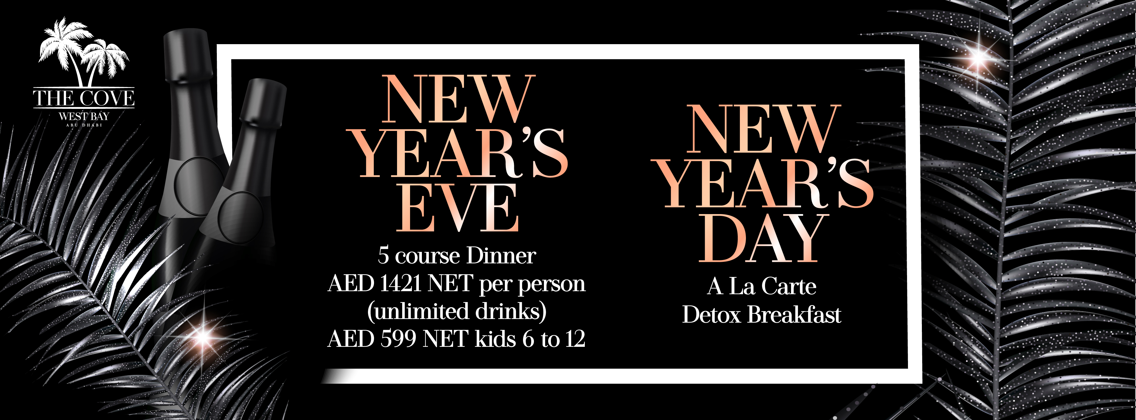 New Year's Eve & Day @ The Cove