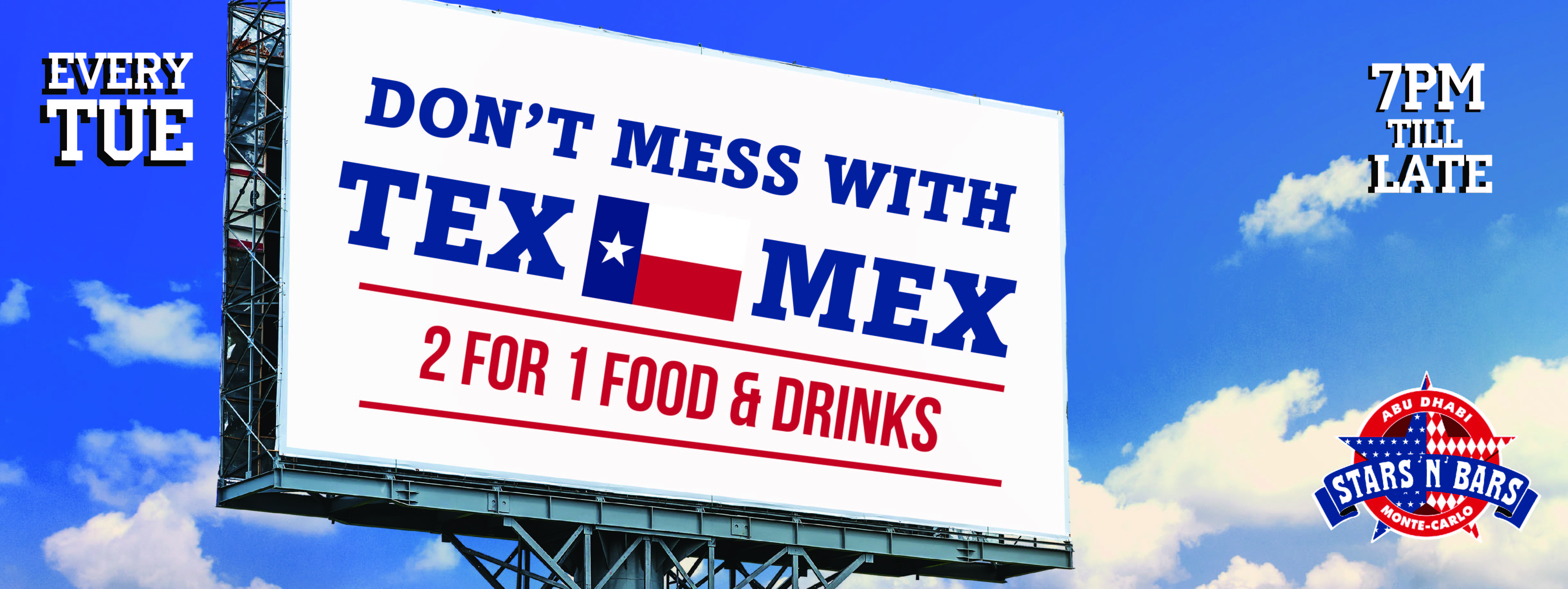 Don't Mess with Tex-Mex! @ Stars 'N' Bars