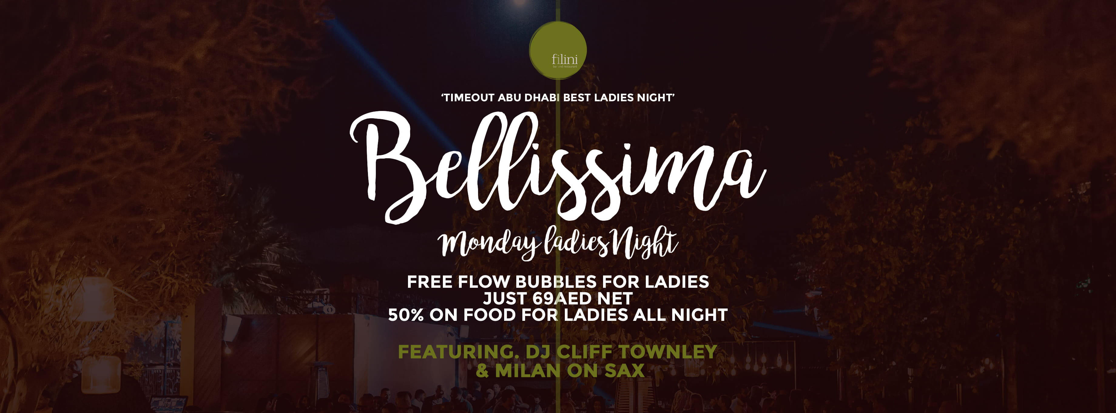 Bellissima Ladies Night @ Filini Gardens