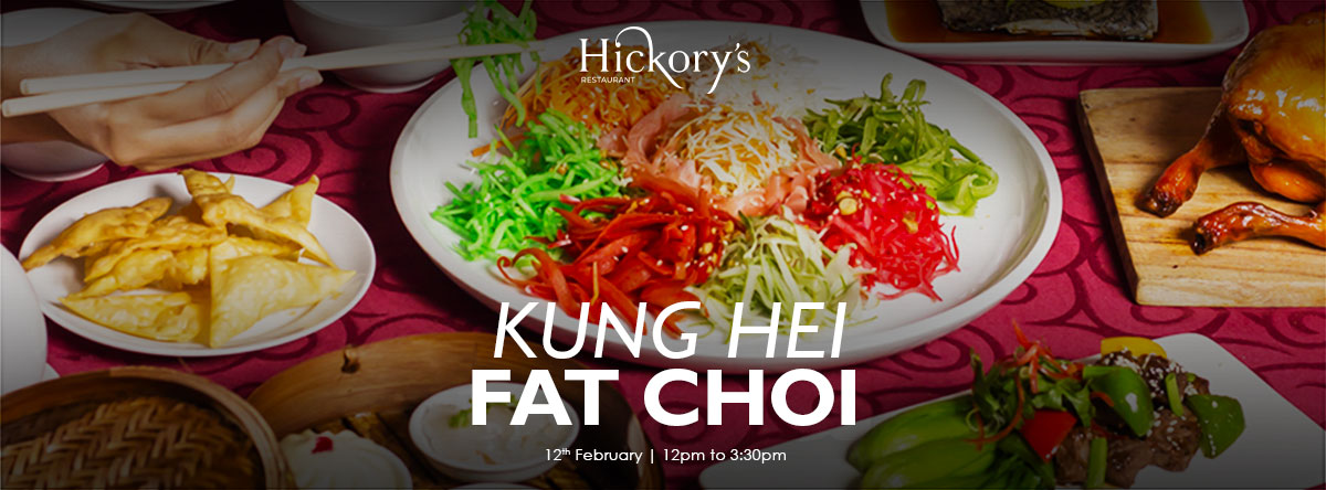 Kung Hei Fat Choi @ Hickory's Restaurant
