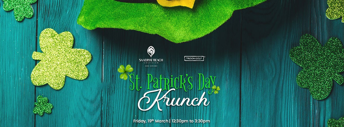 St. Patrick's Day Krunch @ Saadiyat Beach Golf Club