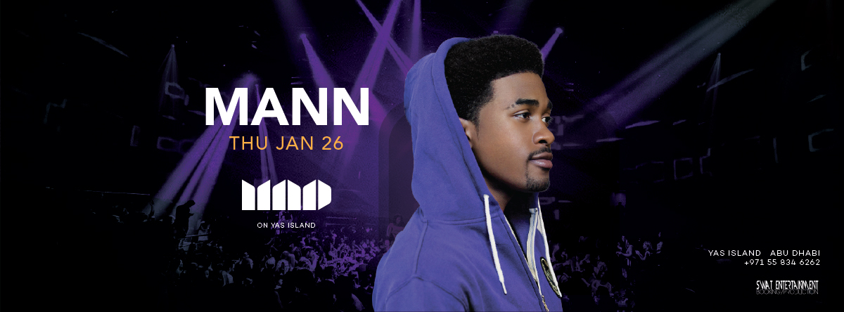 Mad on Yas Island presents MANN Live