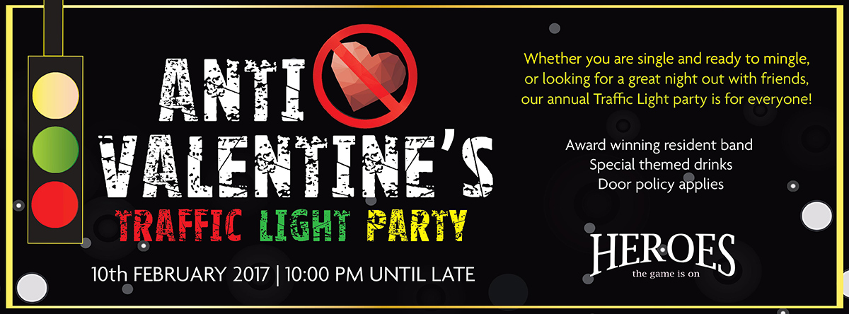 Heroe's Annual Anti Valentine's Day Traffic Light Party
