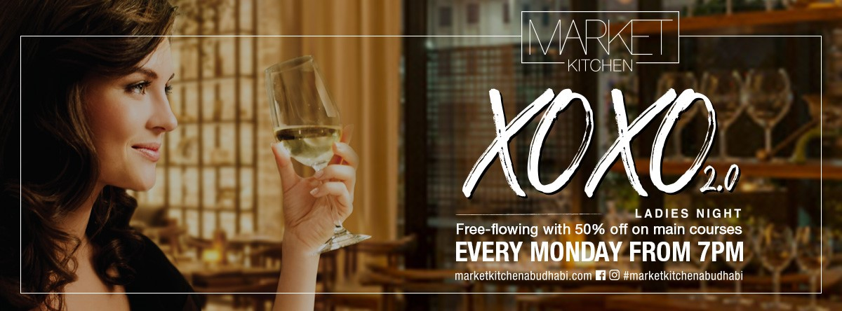 XOXO Ladies Night 2.0 @ Market Kitchen