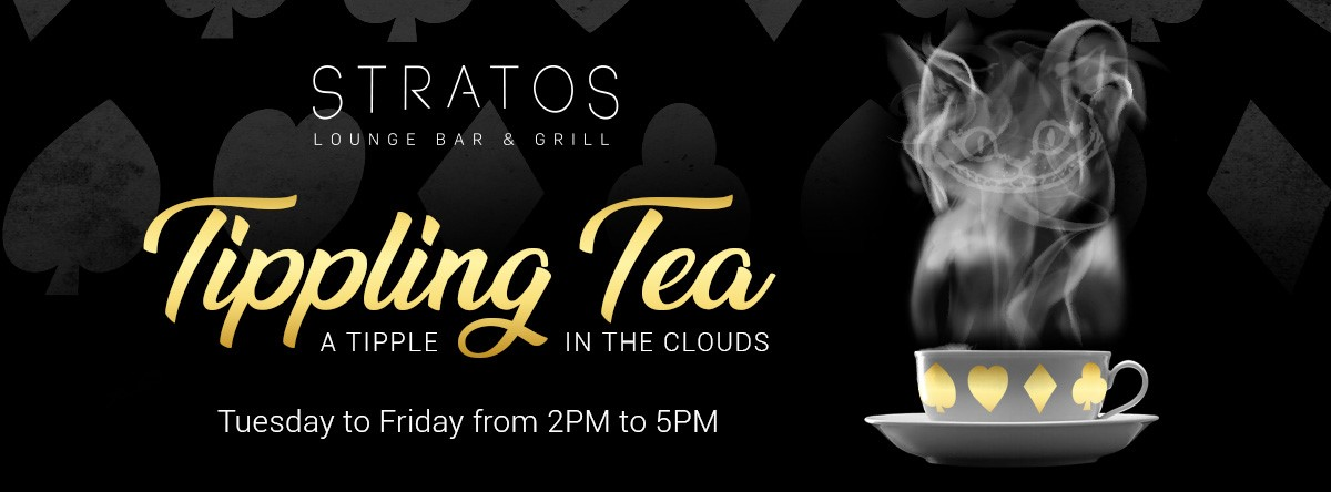 Tippling Tea @ Stratos