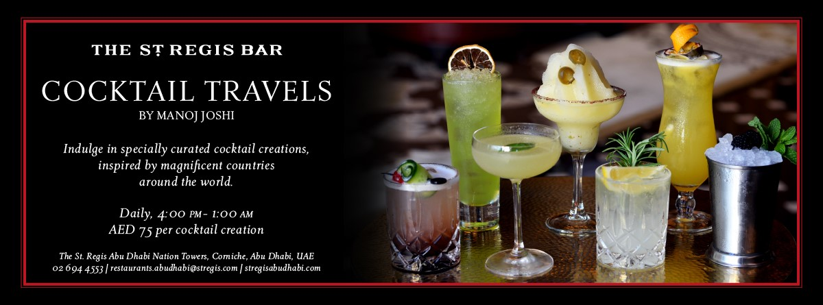 Cocktail Travels by Manoj Joshi @ The St. Regis Bar
