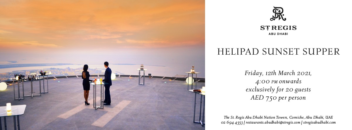 Helipad Sunset Supper @ St. Regis
