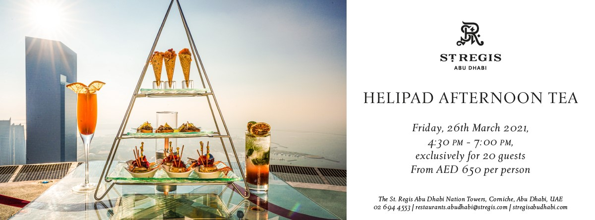 Helipad Afternoon Tea @ St. Regis