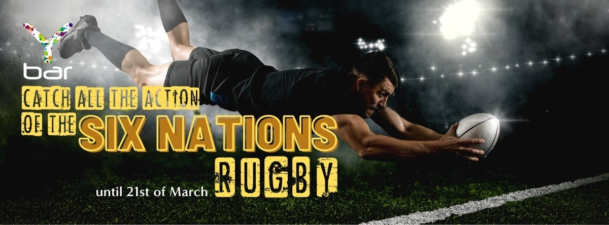 Six Nations Rugby @ Y Bar