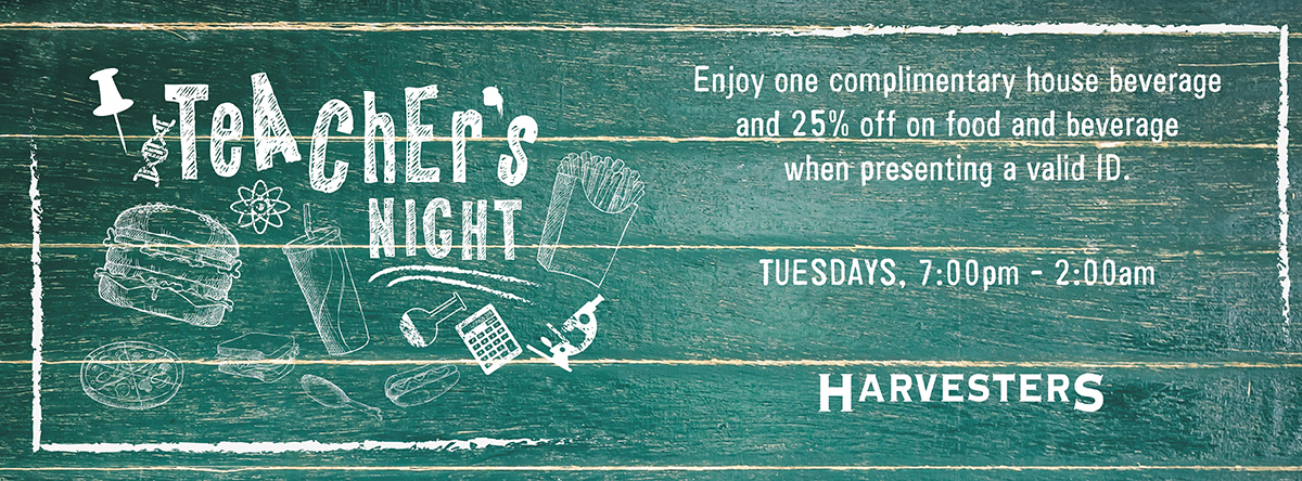 Teacher's Night @ Harvesters