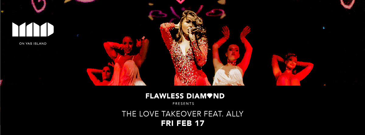 Flawless Diamond presents The Love Takeover ft Ally @ MAD