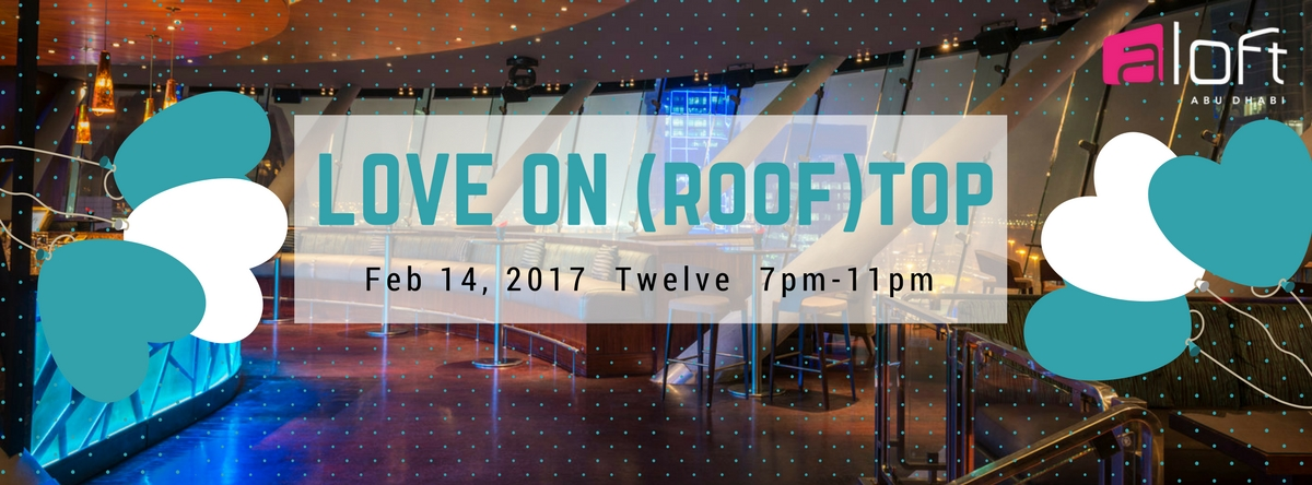 Love on (Roof)top @ Twelve