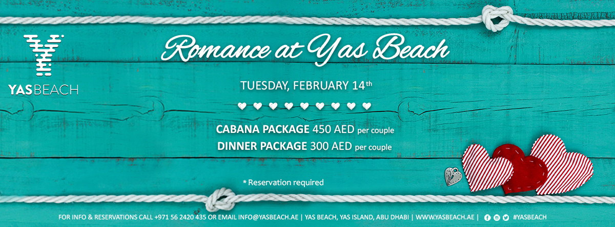 Romance at Yas Beach / Tuesday, February 14