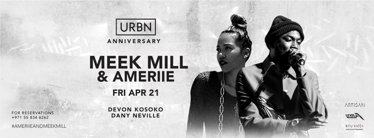 URBN Anniversary ft Meek Mill & Ameriie @ MAD on Yas Island