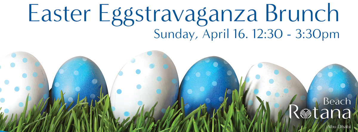 Easter Eggstravaganza Brunch @ Beach Rotana