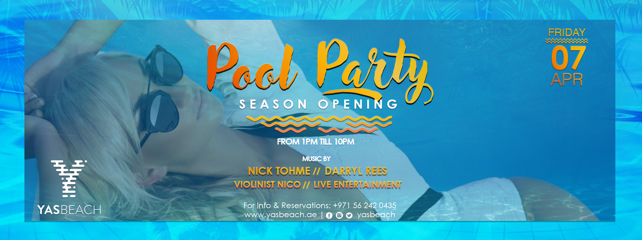 Season Opening Pool Party @ Yas Beach