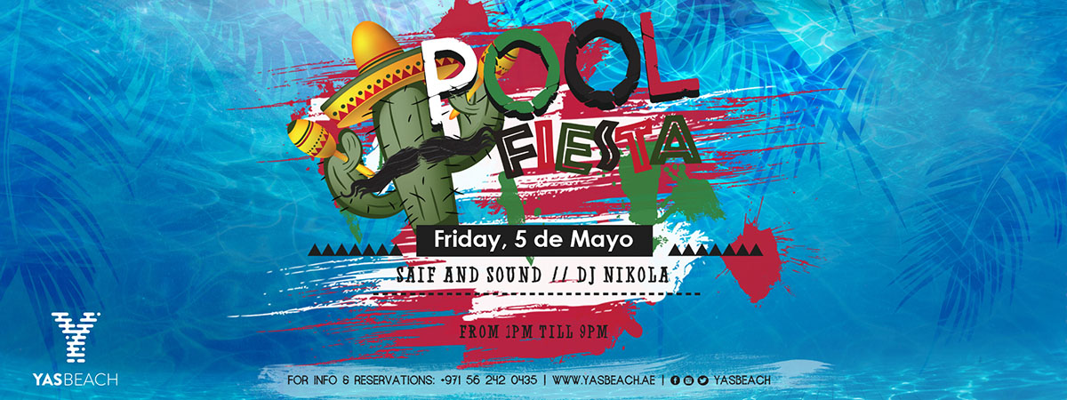 Pool Fiesta  @ Yas Beach