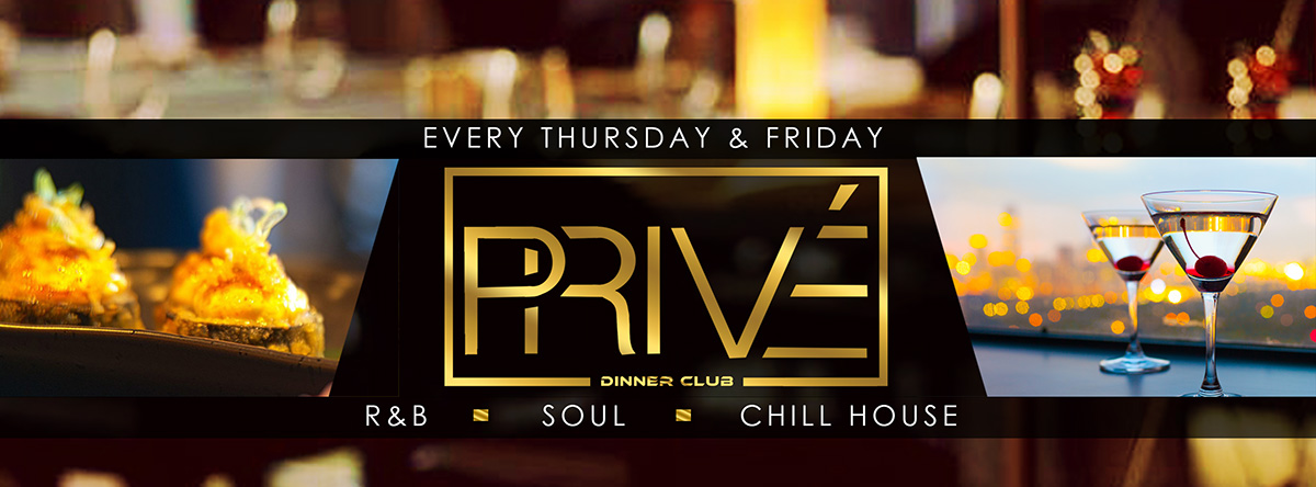 Official Launch Privé: R&B Dinner Club
