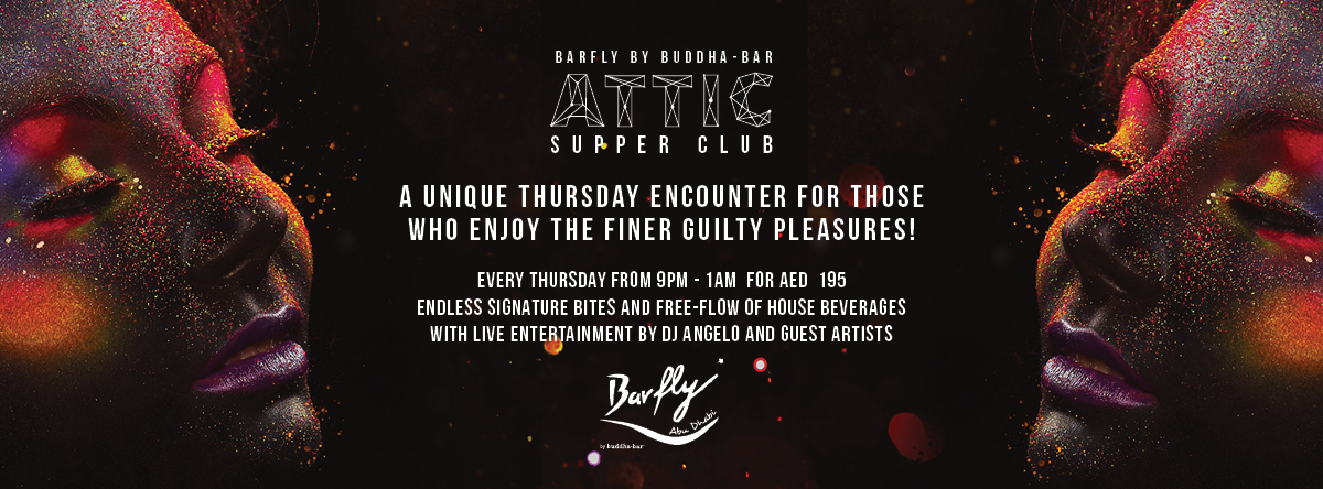 ATTIC Supper Club @ Barfly by Buddha Bar