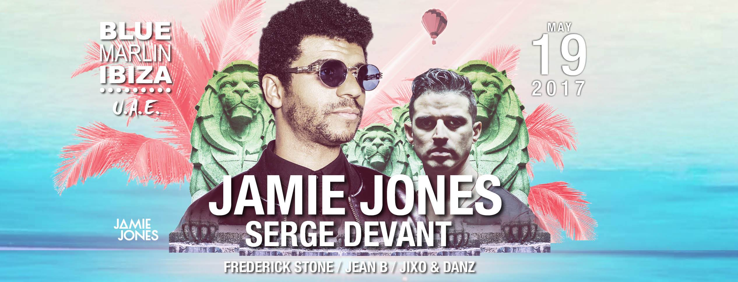 Jamie Jones and Serge Devant @  Blue Marlin Ibiza UAE