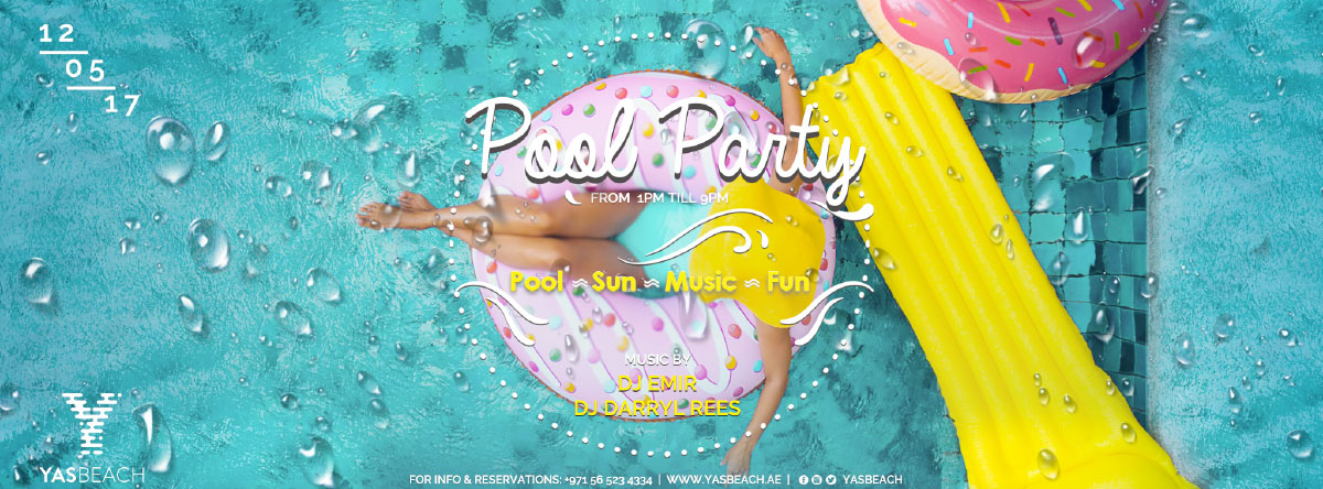 Pool Party @ Yas Beach