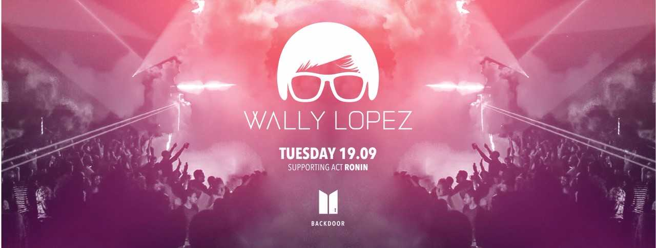 Unlock the Backdoor with Wally Lopez @ Mad on Yas