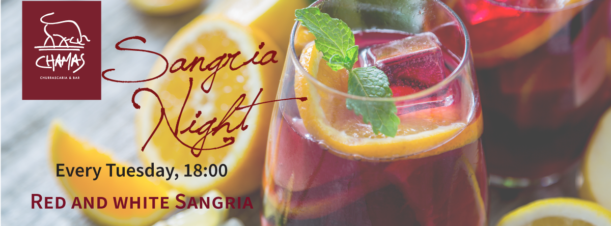 Sangria Night @ Chamas