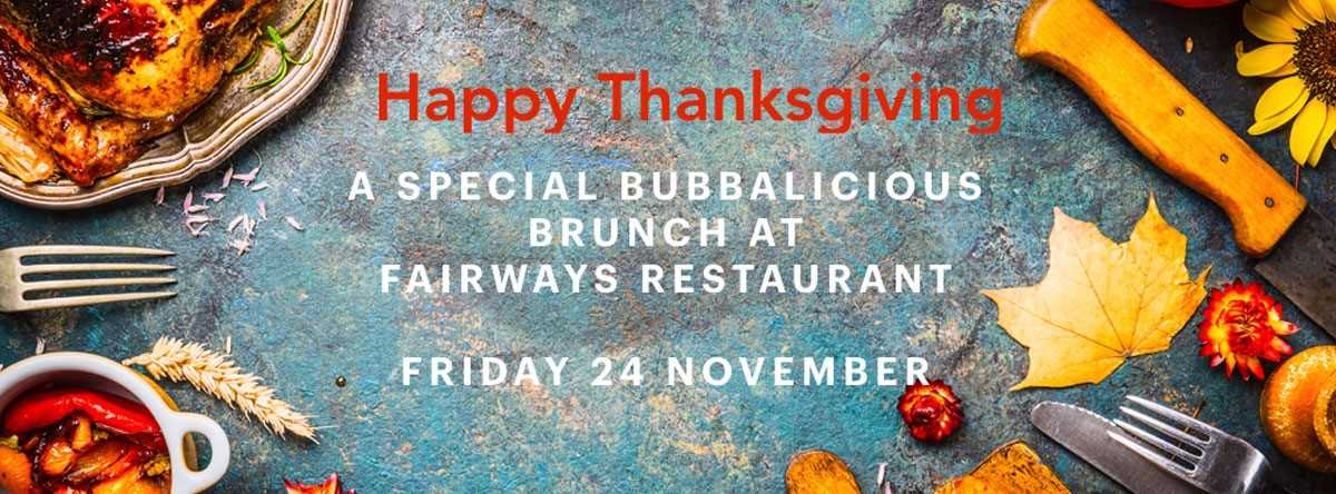 Bubbalicious Thanksgiving Brunch @ Fairways