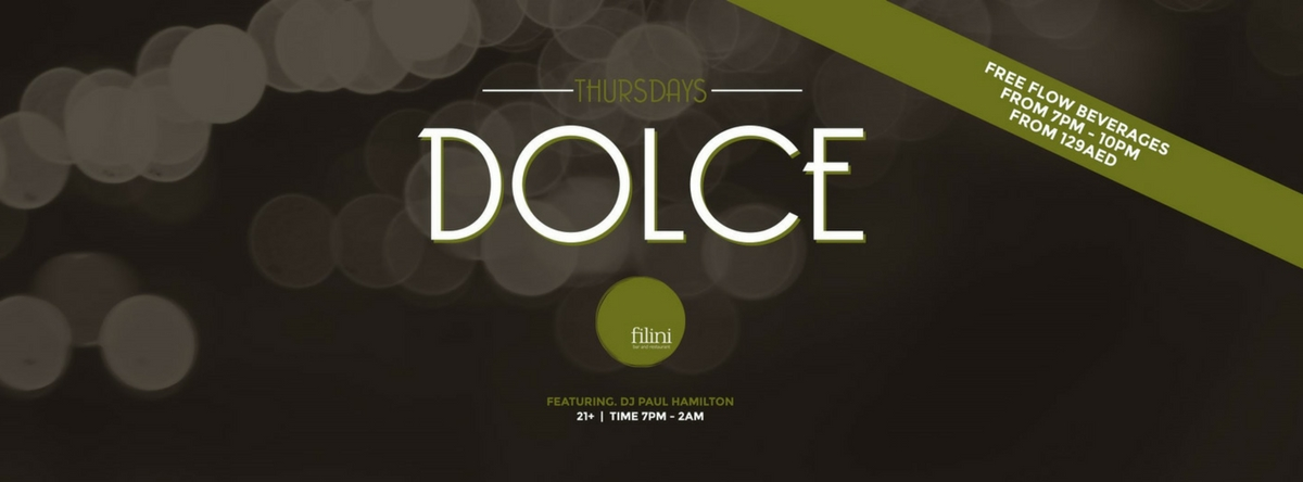 Dolce Thursdays @ Filini