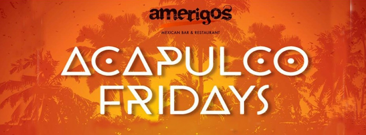 ACAPULCO FRIDAY BRUNCH