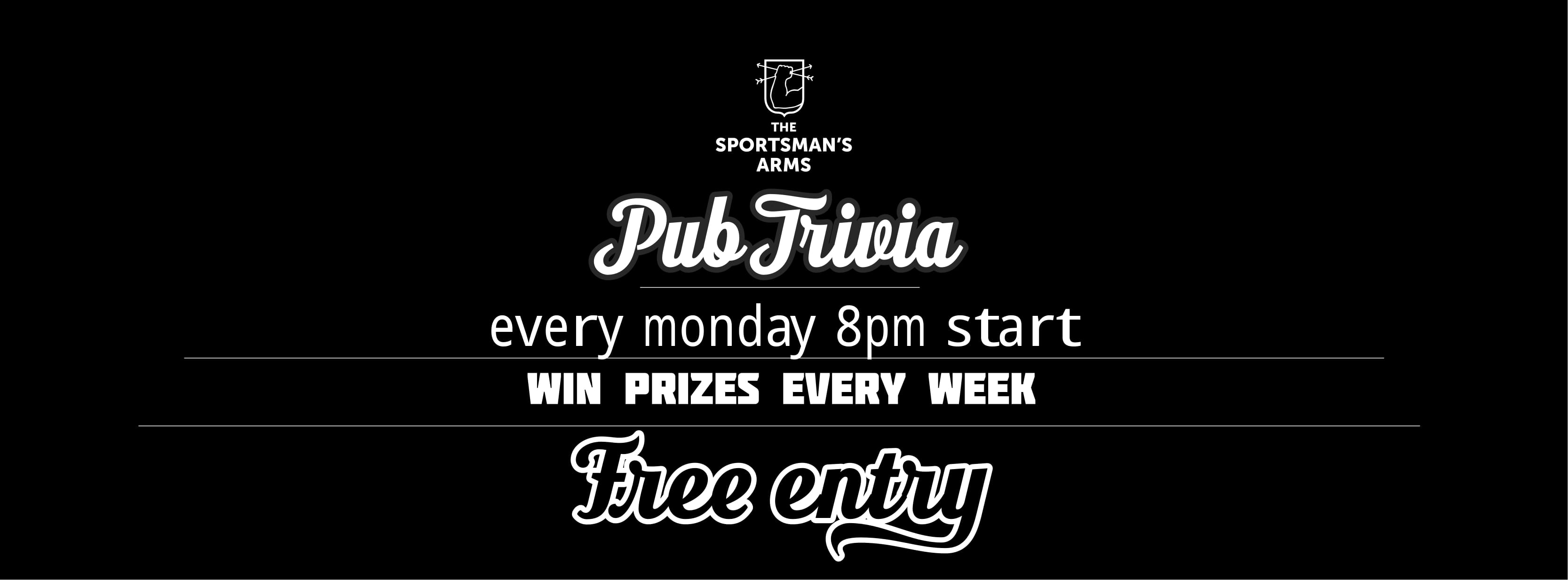 Pub Trivia @ The Sportsman's Arms