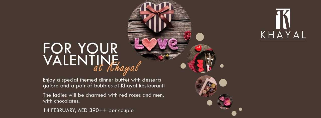 For your Valentine at Khayal Restaurant