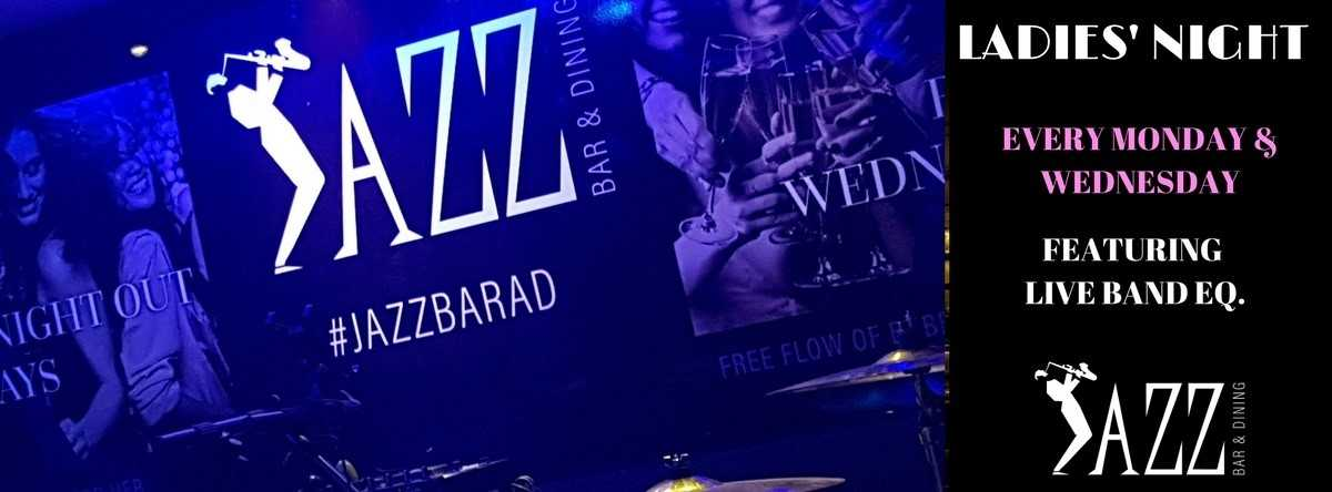 Ladies' Night @ Jazz Bar & Dining