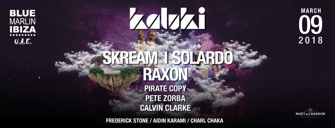 Kaluki: Skream, Solardo and Raxon