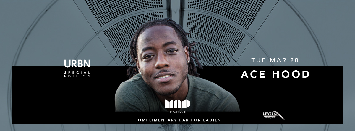 Mad On Yas Island presents Ace Hood