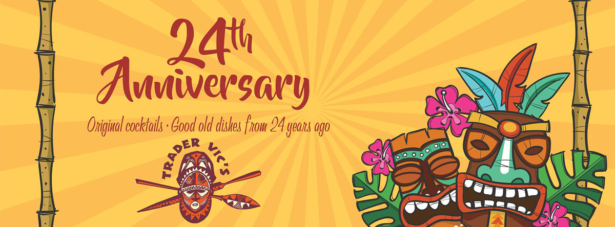Trader Vic's turns 24 years @ Trader Vic's