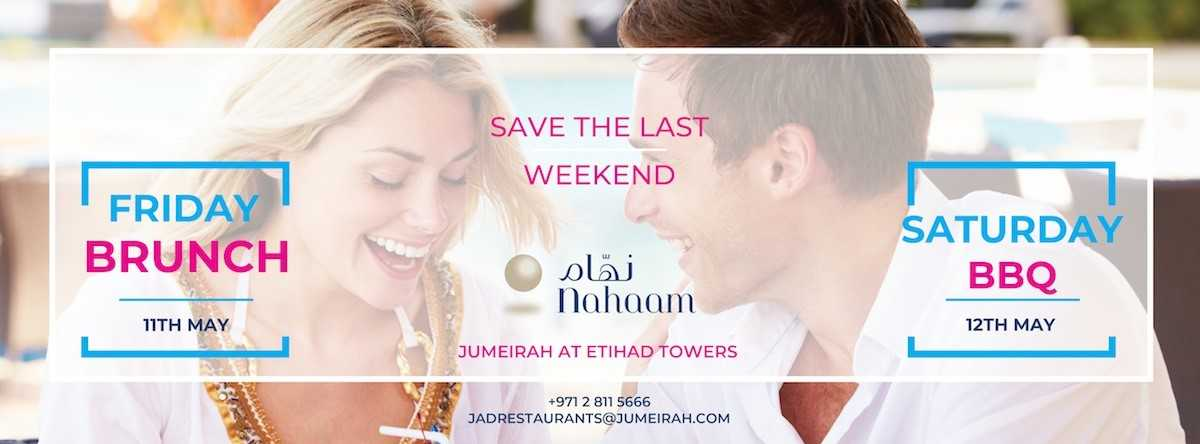 Make The Last Weekends Count @ Jumeirah at Etihad Towers
