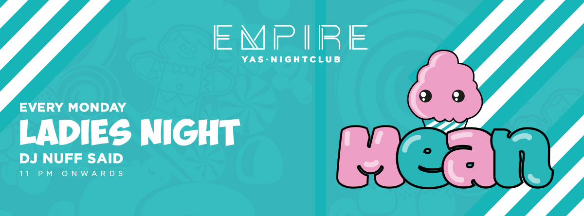 Mean Monday Ladies Night @ Empire