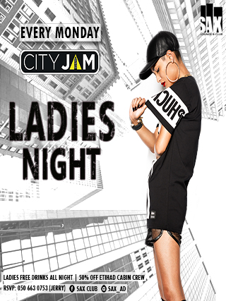 CITY JAM – LADIES NIGHT @ SAX CLUB