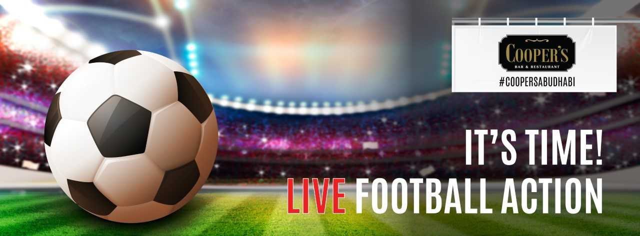 Catch the Exciting Football Action LIVE @ Cooper's Abu Dhabi