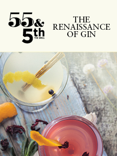 THE RENAISSANCE OF GIN @ 55&5th
