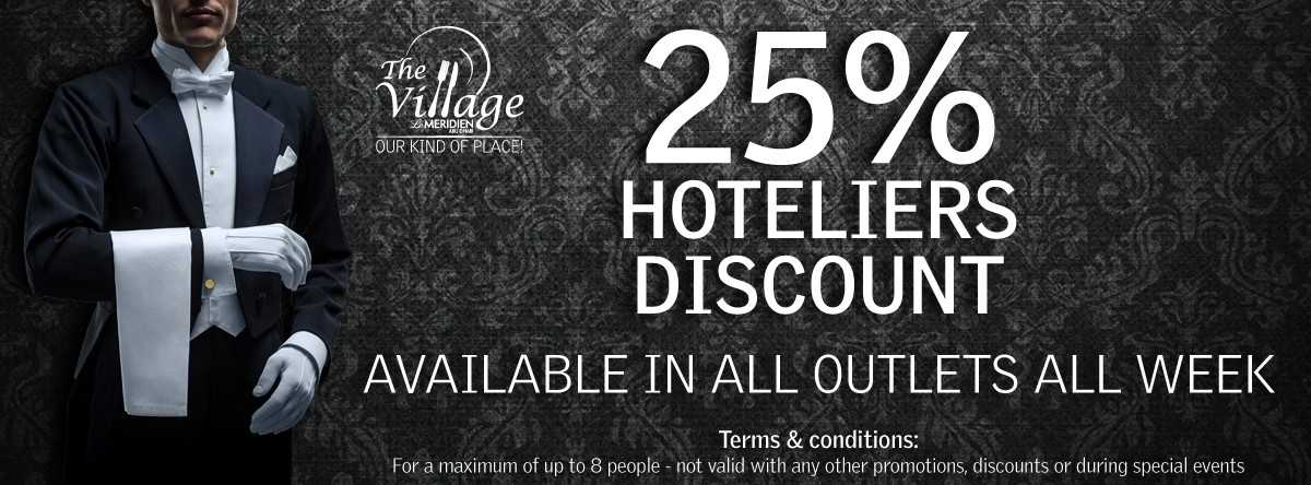 Hoteliers' Discount @ The Village