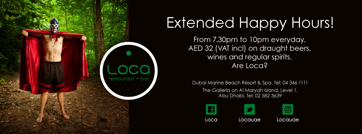 Extended Happy Hours @ LOCA
