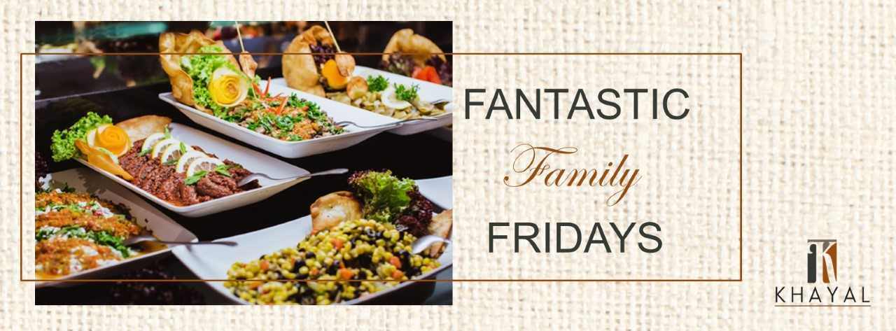 Fantastic Family Fridays @ Khayal