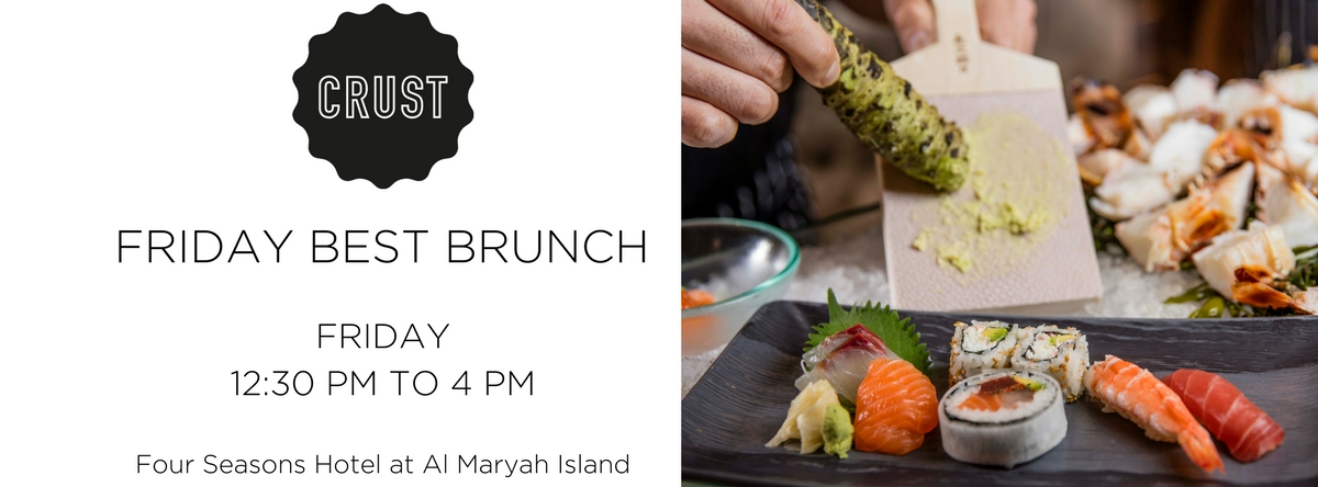 FRIDAY BEST BRUNCH @ CRUST