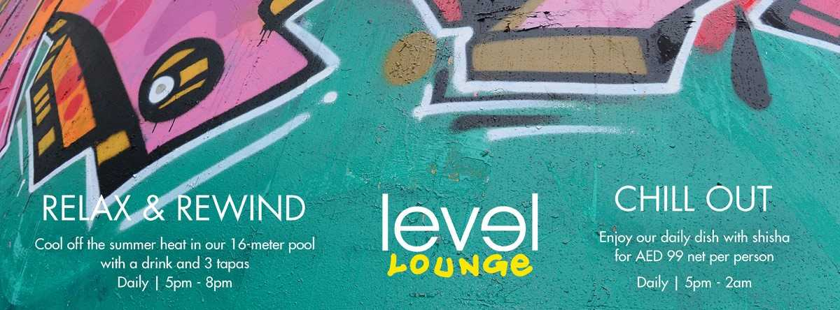 RELAX & REWIND @ Level Lounge