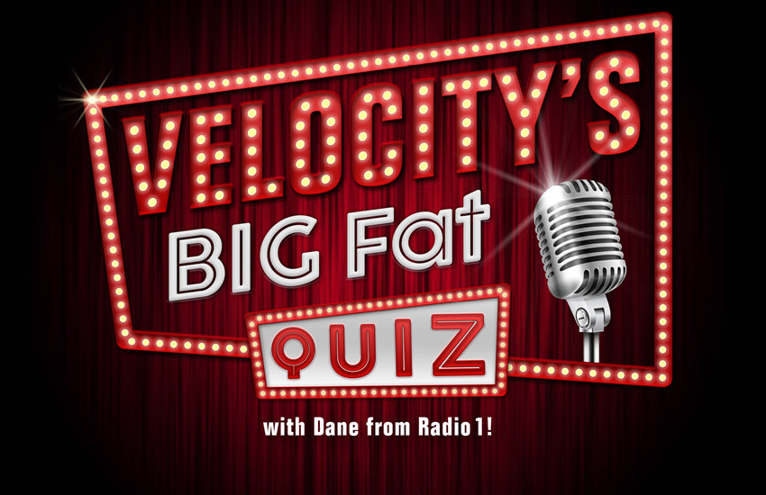 Velocity launches their BIG Fat Quiz