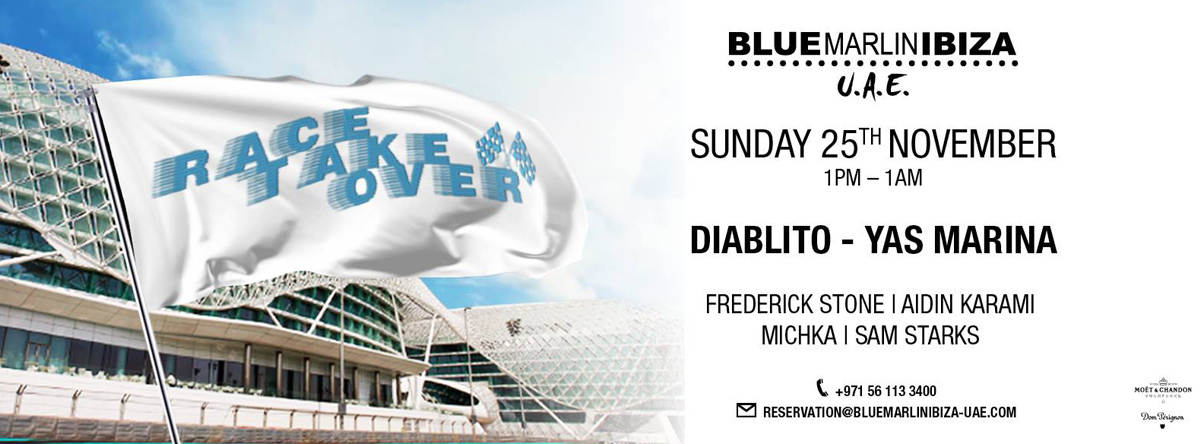 Blue Marlin Ibiza UAE Race Weekend Takeover @ Diablito
